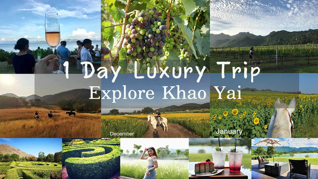 luxury trip to Khaoyai