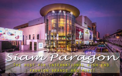 Siam Paragon, The Most famous Bangkok shopping mall