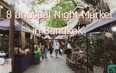 8 unusual Night Market in Bangkok