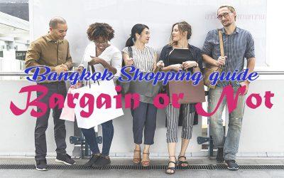 Shopping in Bangkok Guideline