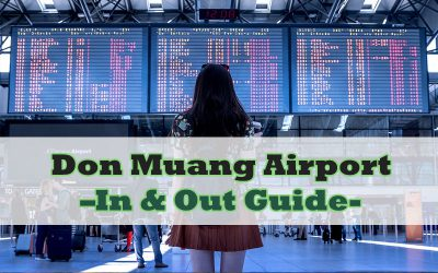 DMK Airport, Don Muang Airport – In & Out Guide
