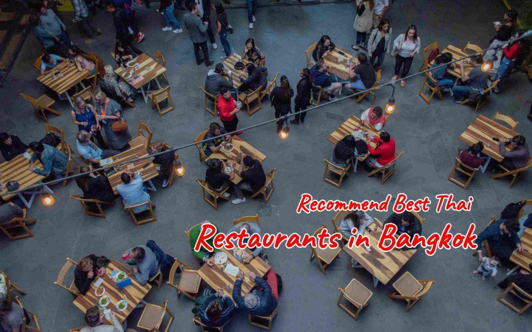 Recommend Best Thai Restaurants in Bangkok