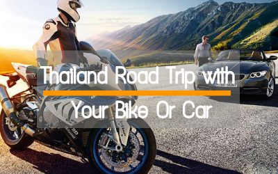 Plan to drive your motor bike or car for Thailand Road trip