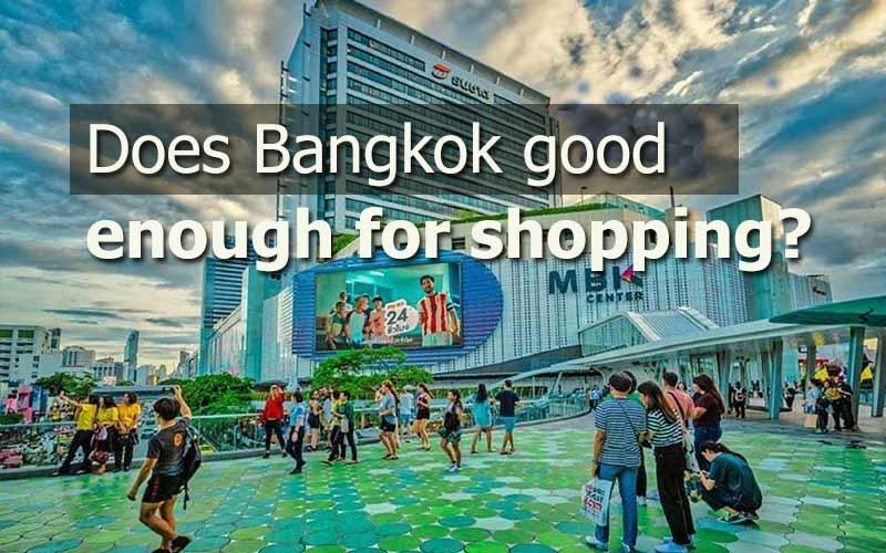 Ultimate Bangkok Shopping Guide