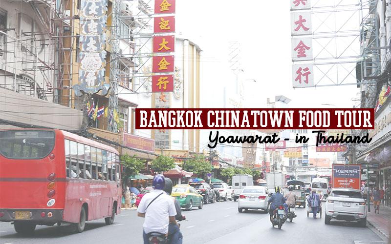 Bangkok Chinatown food tour or Yoawarat , in Thailand