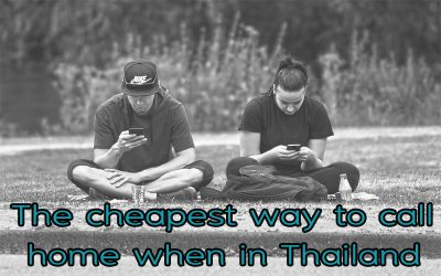 The cheapest way to call home when in Thailand