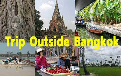 Day trips out of Bangkok – Sightseeing Experience