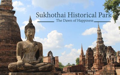 Sukhothai Historical Park, The Dawn of Happiness