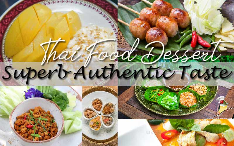 Best Thai food review, Superb Authentic Taste of Thai food and dessert