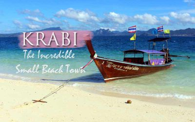 Krabi The Incredible Small Beach Town