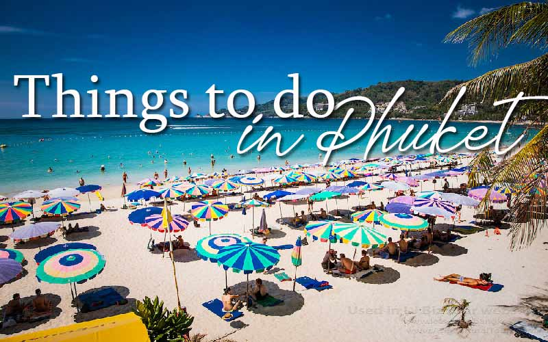 Things to do in Phuket – Attractions : Beach & View Point