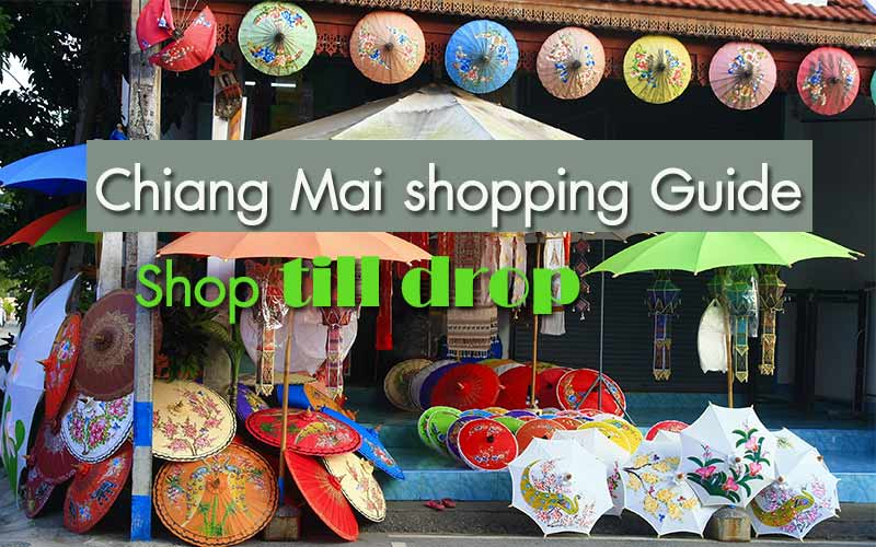 Chiang Mai shopping , An Insider's guide to the best place
