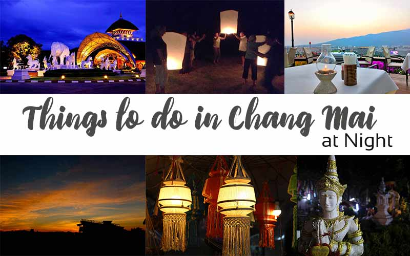 Things to do in Chang Mai at Night