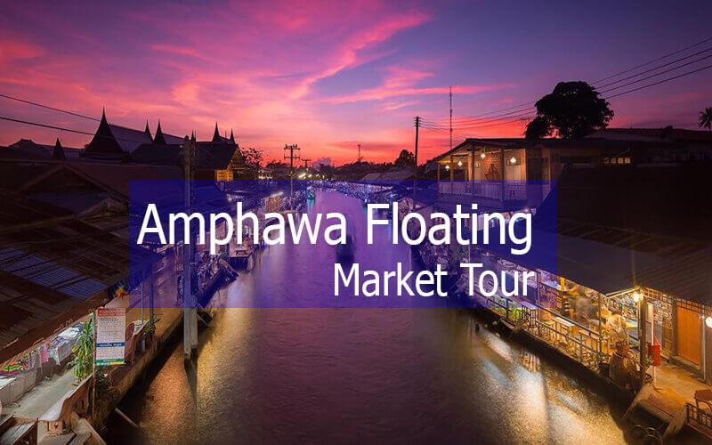 Amphawa floating market one day