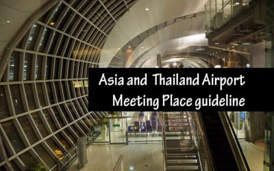 Asia and  Thailand Airport Meeting Place guideline