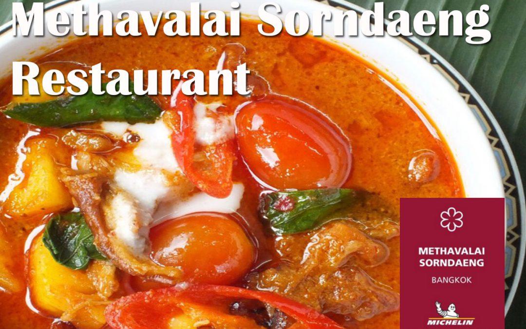 Oldies & Michelin Guide 1 star  at  Methavalai Sorndaeng Restaurant